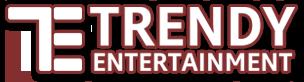 Trendy Entertainment